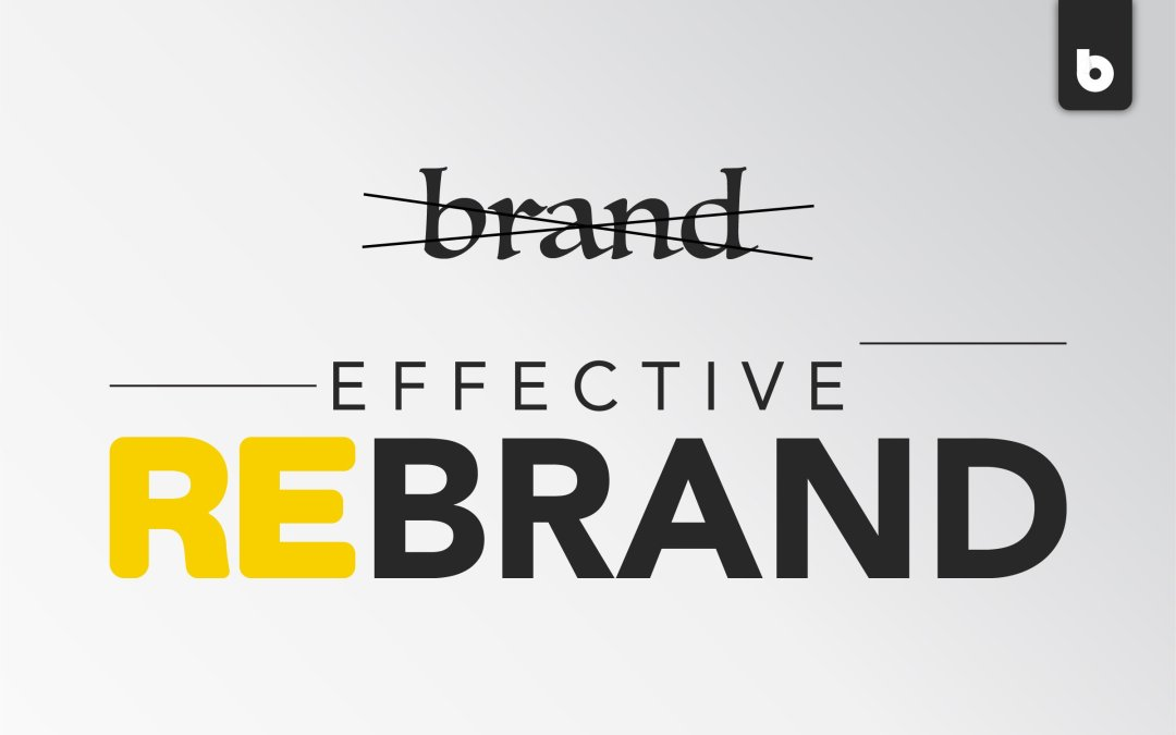 Tips For An Effective Rebrand