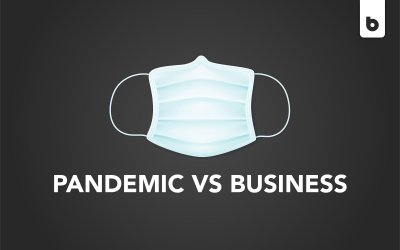 How A Pandemic Can Affect Your Business