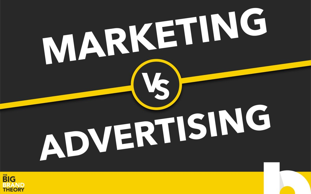 Marketing vs. Advertising: The Big Brand Theory