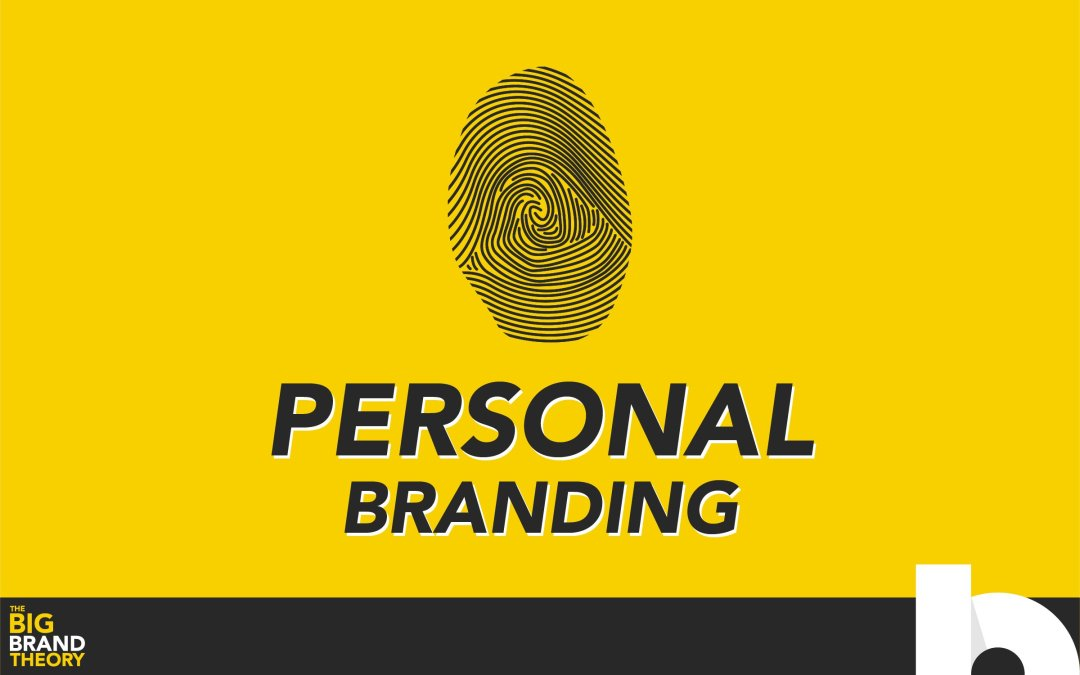 Personal Branding: The Big Brand Theory