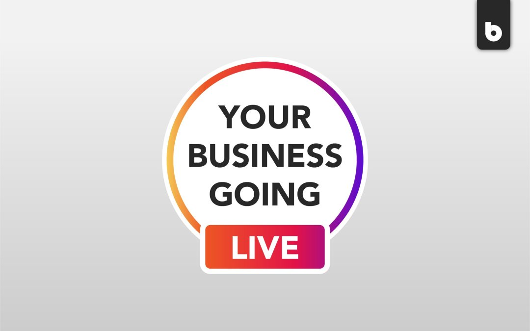 Should Your Business Go Live?: Benefits of Live Streaming
