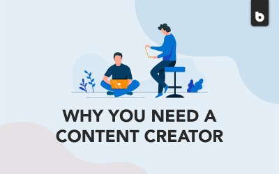 Why Having A Content Creator Is A Good Idea