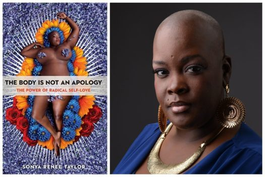 Sonya Renee Taylor's 'The Body Is Not An Apology': Unlocking the radical self-love that is already ours