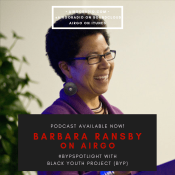 AirGo x BYP with Barbara Ransby