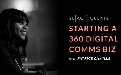 Ep 50: Starting a 360 marketing agency w/ Patrice Camille