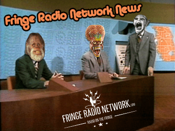 Fringe Radio Network News FRNN with Johnny Iron!