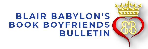 Blair Babylon't Book Boyfriend Bulletin -- NEW TODAY!