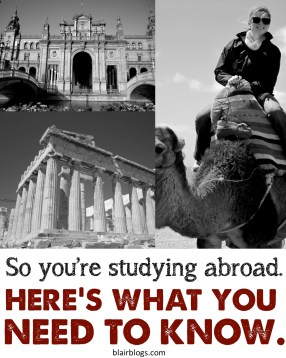 Study Abroad Tips: What to Pack, What to Except | Blair Blogs
