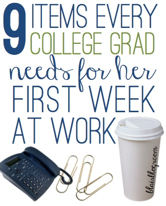 9 Items Every College Grad Needs for Her First Week at Work | Blair Blogs