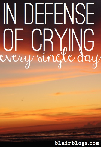 In Defense of Crying | Blair Blogs