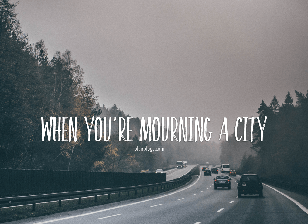 When You're Mourning a City   Blairblogs.com