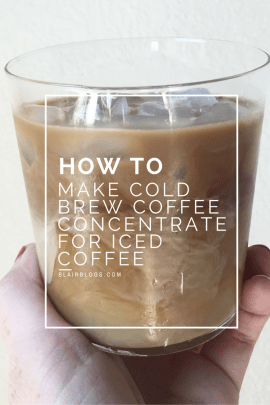 How To Make Cold Brew Coffee Concentrate For Iced Coffee (How to Use a Toddy)   BlairBlogs.com
