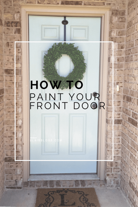 How To Paint Your Front Door (This is Benjamin Moore Wythe Blue) | Blairblogs.com