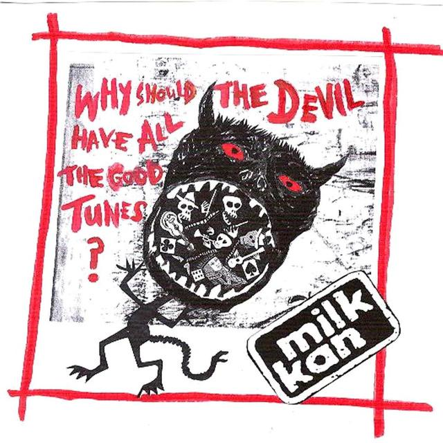 Blang 34 - Milk Kan - Why Should The Devil Have All The Good Tunes?