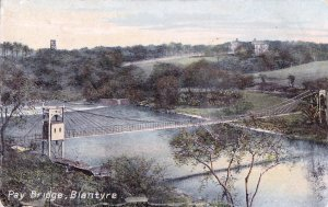 1932 Pay Bridge, Blantyre