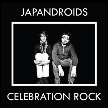 03) JAPANDROIDS | Celebration Rock (Polyvinyl)