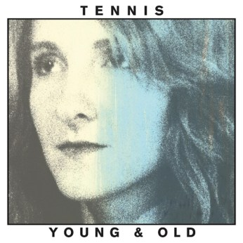 12) TENNIS | Young & Old (Fat Possum)
