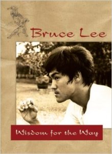 Wisdom for the Way by Bruce Lee
