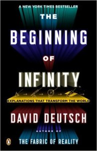The Beginning of Infinity: Explanations That Change the World by David Deutsch
