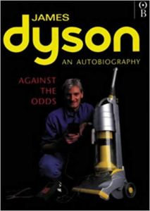 Against the Odds: An Autobiography by James Dyson