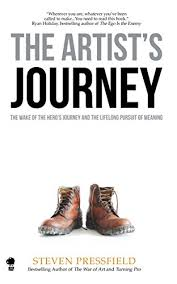 The Artist's Journey: The Wake of the Hero's Journey and the Lifelong Pursuit of Meaning by Steven Pressfield