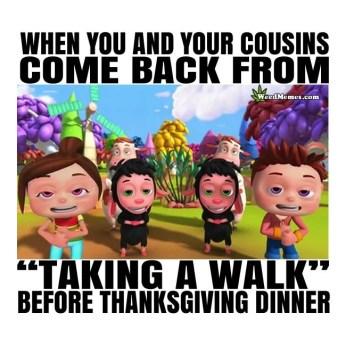 Cousins after a thanksgiving smoke