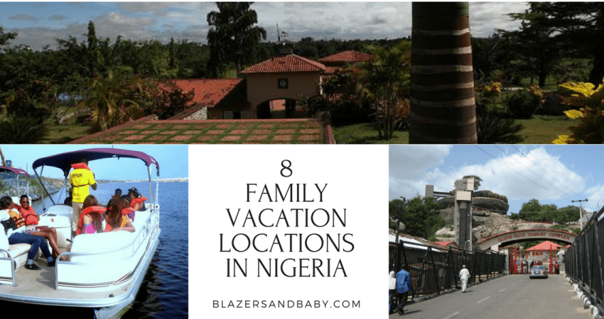 8 Family Vacation Locations In Nigeria