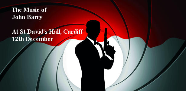 The Music of John Barry performed by the Welsh National Opera Orchestra