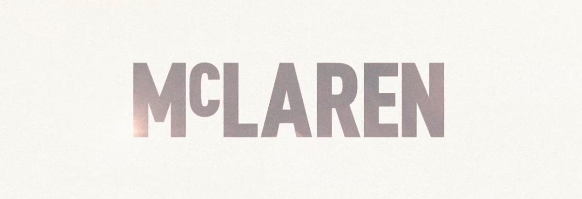 McLaren is coming to Cinemas in 2017 – New Trailer