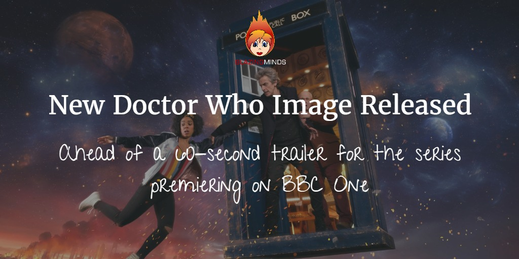New Doctor Who image released prior to the new season 10 teaser [Video]