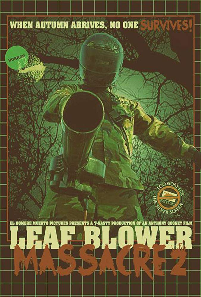 Horror-On-Sea Interview with Leaf Blower Massacre 2 writer-director Anthony Cooney