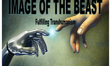 Transhumanism, AR Technology and the Mark and IMAGE of the Beast