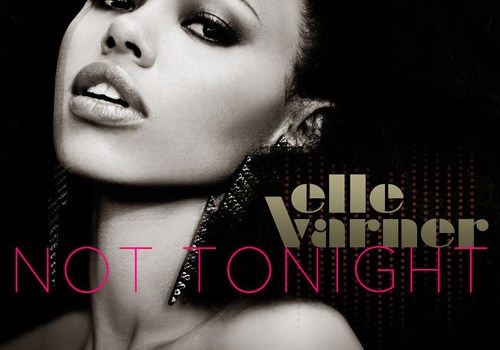 "New Music: Elle Varner Reveals ""Not Tonight"" as Next Single"