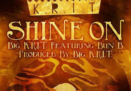 "New Music: Big K.R.I.T. & Bun B ""Shine On"""