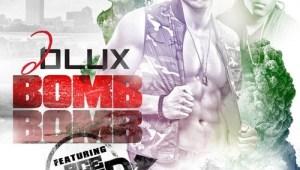 D LUX FT. Ace Hood- BOMB BOMB