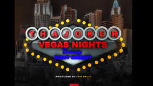 New Music: Tha Joker - Vegas Nights ft. Dizzy Wright