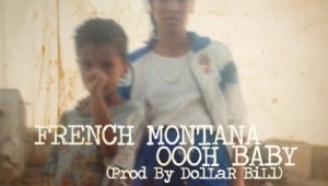 "New Music: French Montana ""Oooh Baby"""