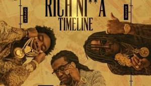Migos - Rich Nigga Timeline (Mixtape)