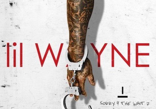 Lil Wayne - Sorry 4 The Wait 2 (Mixtape)
