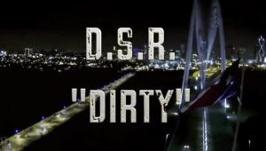 "Dirty South Rydaz ""Dirty"""