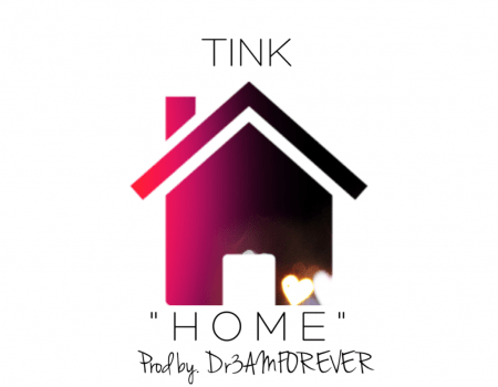 """Tink """"Home"""""""