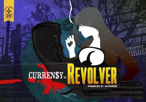 Curren$y & Sledgren – Revolver (EP)