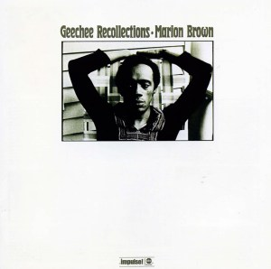 Marion Brown-gechee recollectons