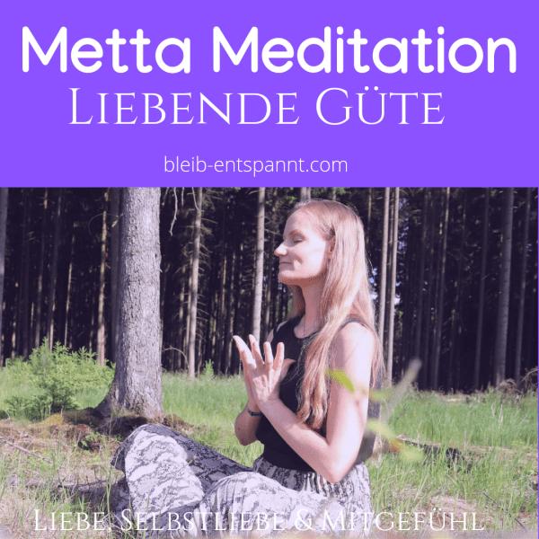 Liebende Güte Meditation