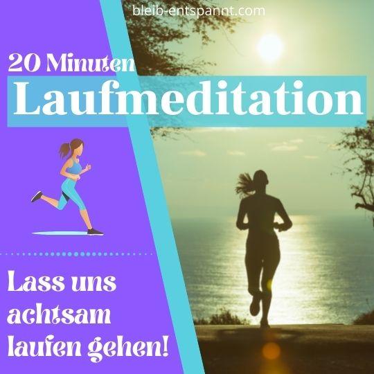 Meditation beim Laufen