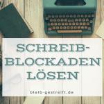 Schreibblockaden überwinden
