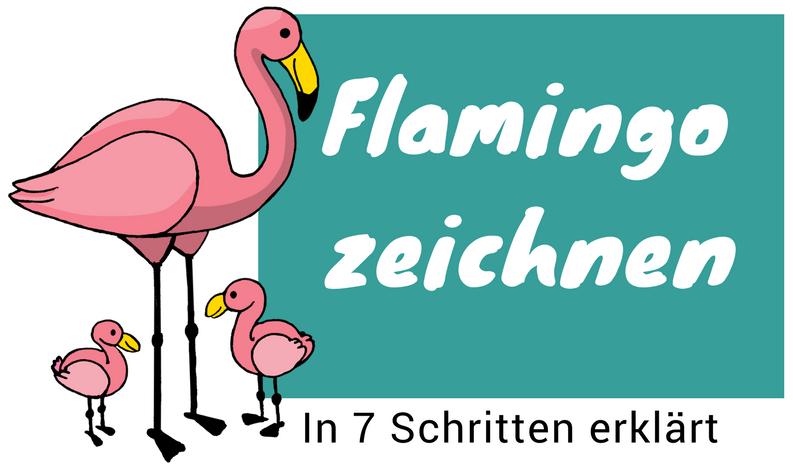 flamingo zeichnen lernen eine anleitung in 7 schritten. Black Bedroom Furniture Sets. Home Design Ideas