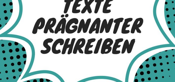 Texte prägnanter schreiben