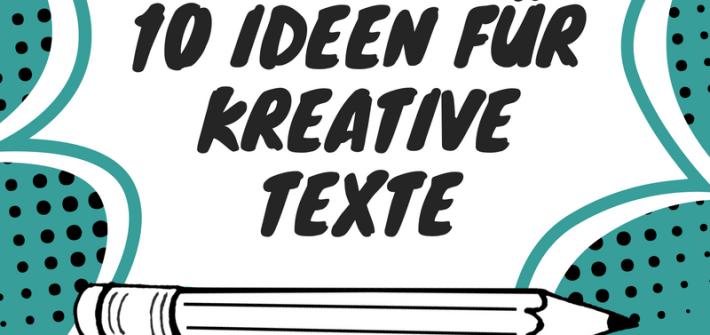 kreative Texte