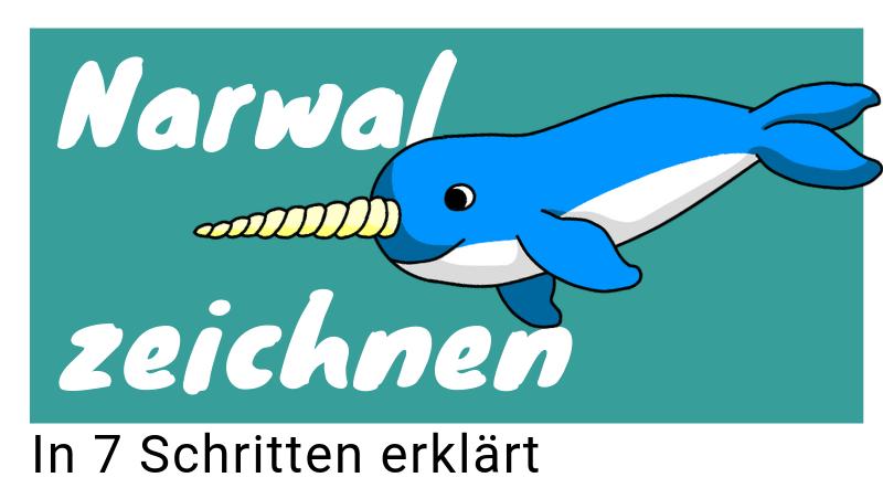 Anleitung Wale zeichnen lernen: Narwal zeichnen
